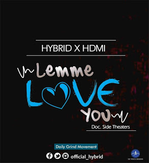 download lemme love you by hybrid ft hdmi