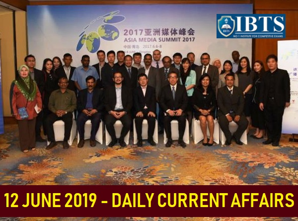 12 June 2019 - Daily Current Affairs