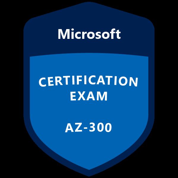 PDF FILE! AZ-300; 2019 Microsoft Azure 300 250 Q/&A