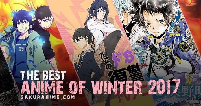 Dalam Artikel Special Kali Ini Sakuranime Akan Membahas Rekomendasi Anime Winter 2017 Yang Berlangsung Dari Januari Sampai Akhir Maret