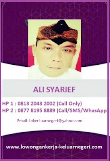 Info Lowongan Kerja ke Luar Negeri Ali Syarief 087781958889.