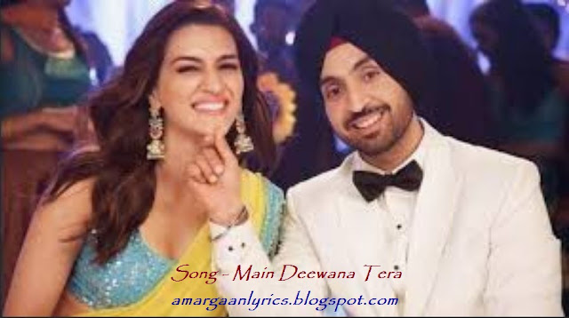 https://amargaanlyrics.blogspot.com/2019/06/main-deewana-tera-lyrics-arjun-patiala.html
