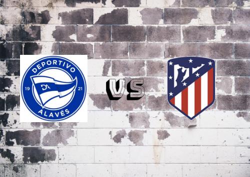 Deportivo Alavés vs Atlético de Madrid  Resumen