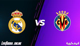 مشاهدة مباراة فياريال وريال مدريد بث مباشر بتاريخ 21-11-2020 في الدوري الاسباني