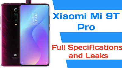 Xiaomi Mi 9T Pro full specifications