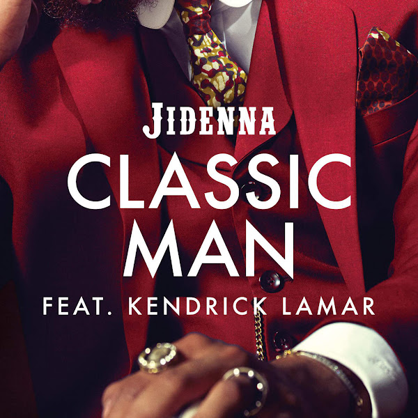 Jidenna - Classic Man (Remix) [feat. Kendrick Lamar] - Single Cover