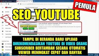 Cara Optimasi SEO Youtube Yang Cepat Tampil Di Beranda