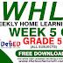 WHLP GRADE 5 QUARTER 1