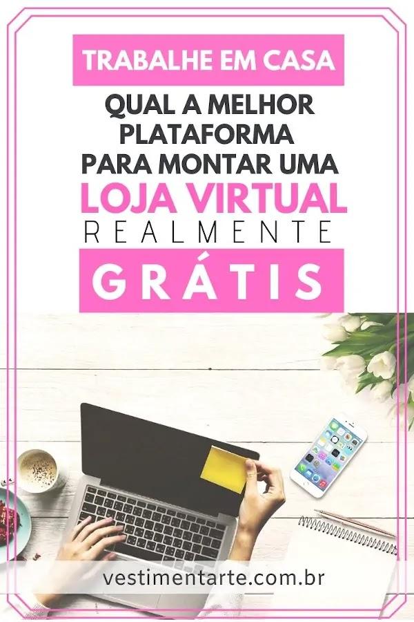 Plataforma Montar Loja Virtual Gratuita