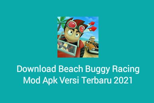 Download Beach Buggy BB Racing Mod Apk (Unlimited Money) Versi Terbaru 2021