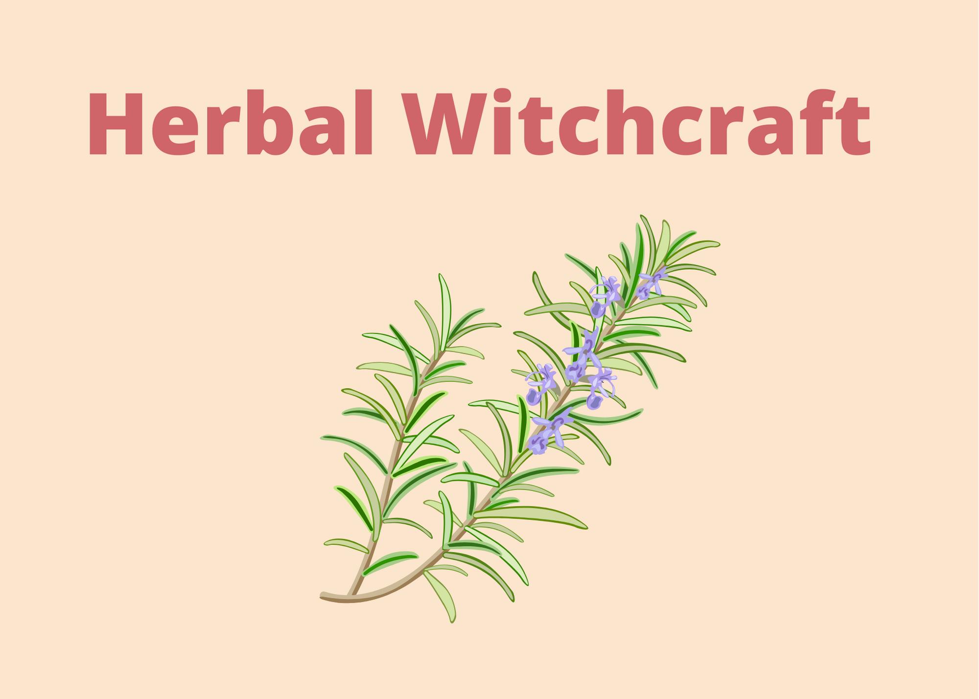 herbal spells, herbal magic, herbal life, herbal remedies