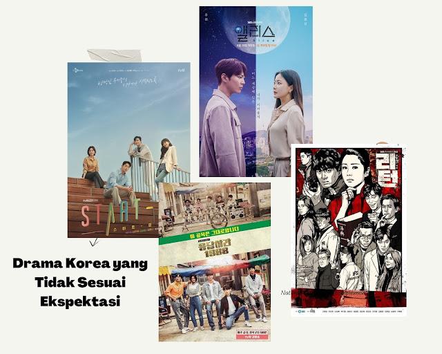 Drama Korea yang Tidak Sesuai Ekspektasi