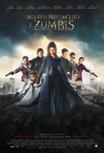 Orgulho e Preconceito e Zumbis BDRip Dublado + Torrent (720p e 1080p)