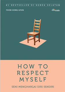 How to respect my self