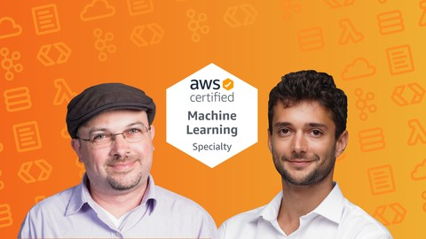 AWS Certified Machine Learning Specialty 2019 - Hands On!