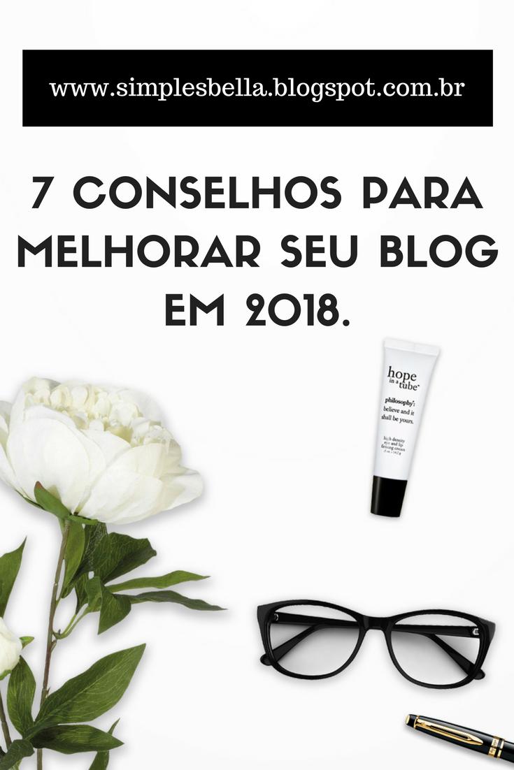 7 Conselhos para melhorar seu blog em 2018