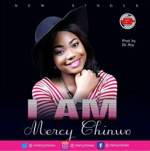 Mercy Chinwo - I am Lyrics
