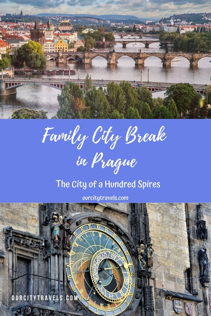 Family City Break in Prague, the City of a Hundred Spires
