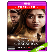 Obsesión secreta (2019) WEB-DL 1080p Audio Dual Latino-Ingles
