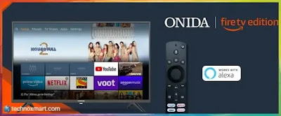 Onida Fire TV Version Smart TVs At Rs.12,999 Propelled