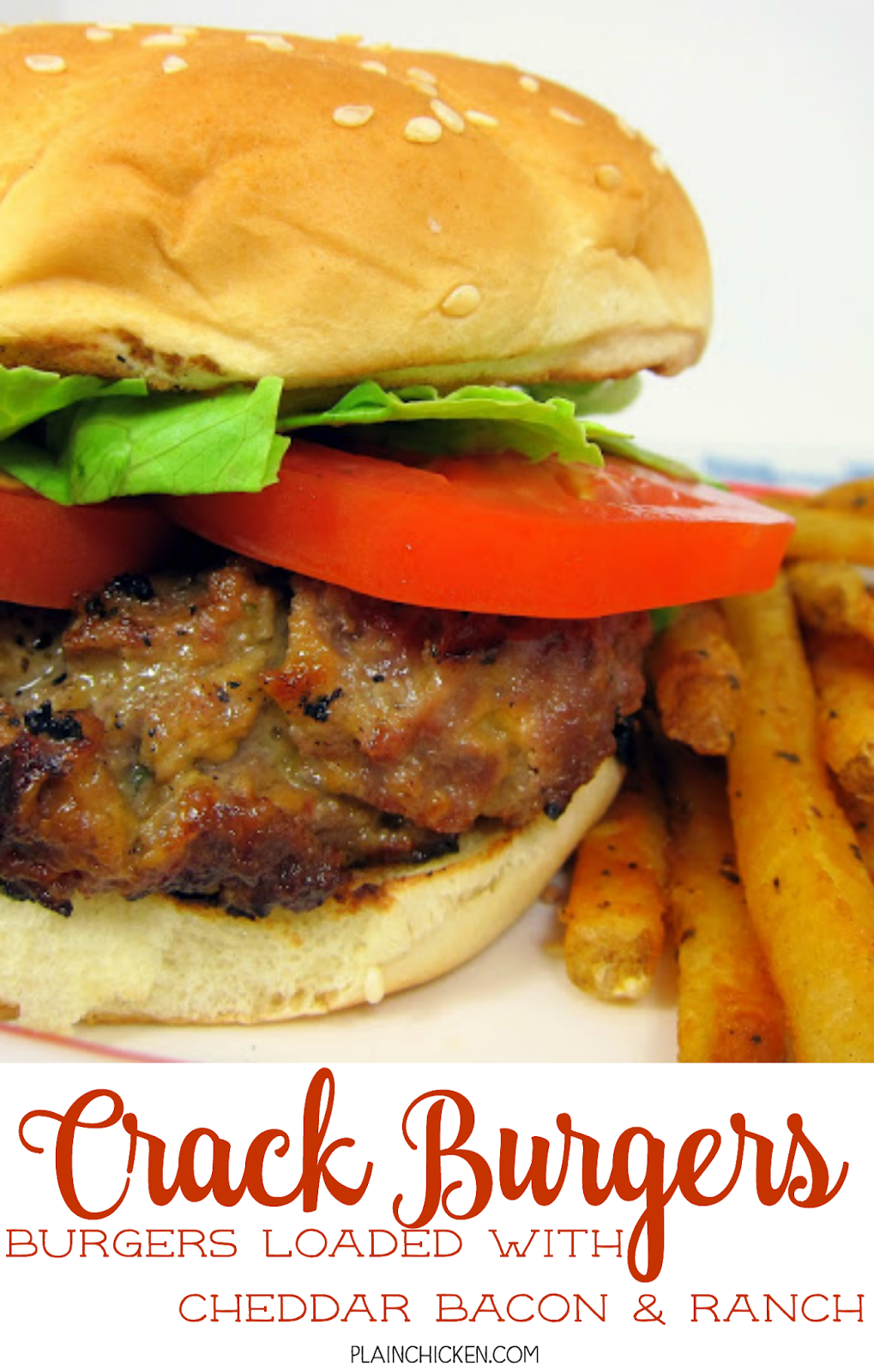 Crack Burger - burgers loaded with cheddar, bacon and ranch! Our all-time favorite burger! We always make extra and freeze the patties for later.