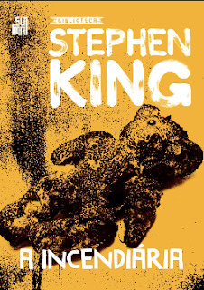 A Incendiaria - Stephen King