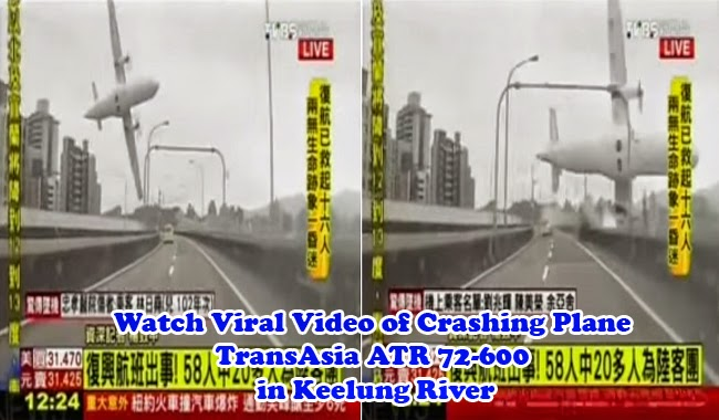 Watch Viral Video of Crashing Plane TransAsia ATR 72-600 in Keelung River
