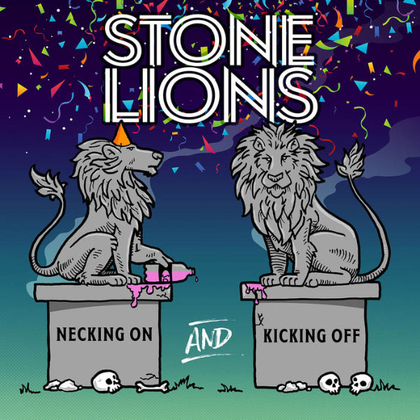 """Stone Lions stream new album """"Necking On And Kicking Off"""""""