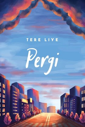 Pergi (2018) - Tere Liye