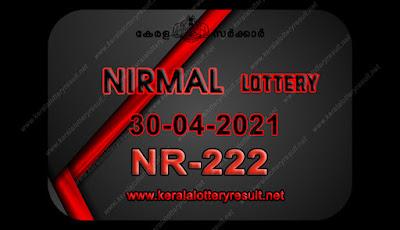 kerala-lottery-result-30-04-21 30-Nirmal-NR-222,kerala lottery, kerala lottery result,  kl result, yesterday lottery results, lotteries results, keralalotteries, kerala lottery, keralalotteryresult,  kerala lottery result live, kerala lottery today, kerala lottery result today, kerala lottery results today, today kerala lottery result, nirmal lottery results, kerala lottery result today nirmal, nirmal lottery result, kerala lottery result nirmal today, kerala lottery nirmal today result, nirmal kerala lottery result, live nirmal lottery NR-222, kerala lottery result 30.04.2021 nirmal NR 222 30 march 2021 result, 30 04 2021, kerala lottery result 30-04-2021, nirmal lottery NR 222 results 30-04-2021, 30/04/2021 kerala lottery today result nirmal, 30/04/2021 nirmal lottery NR-222, nirmal 30.04.2021, 30.30.2021 lottery results, kerala lottery result march 30 2021, kerala lottery results 30th march 2021, 30.04.2021 week NR-222 lottery result, 30.04.2021 nirmal NR-222 Lottery Result, 30-04-2021 kerala lottery results, 30-04-2021 kerala state lottery result, 30-04-2021 NR-222, Kerala nirmal Lottery Result 30/04/2021