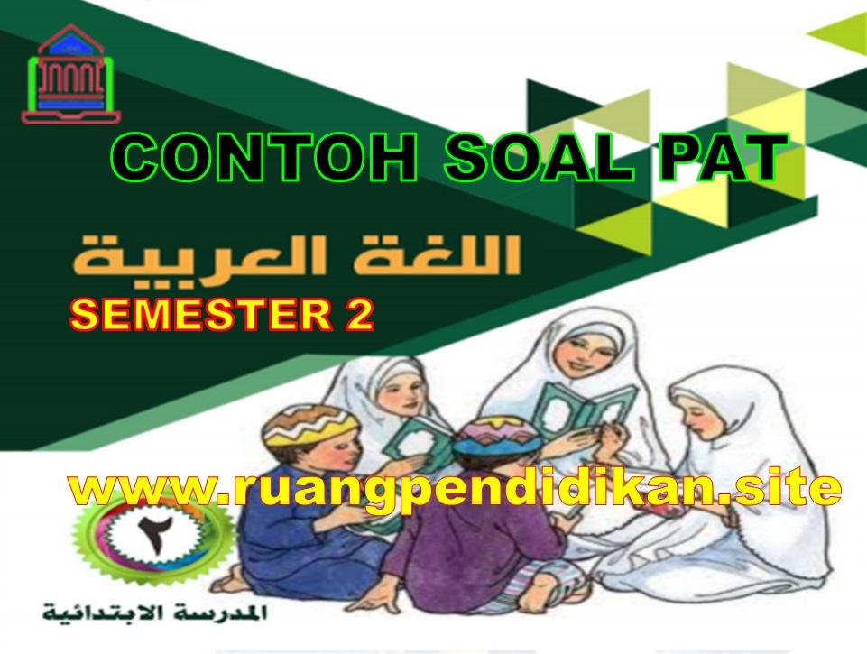 Soal UKK Bahasa Arab Kelas 2 SD/MI