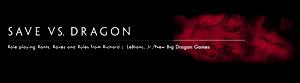Save vs. Dragon (New Big Dragon Games Unlimited)