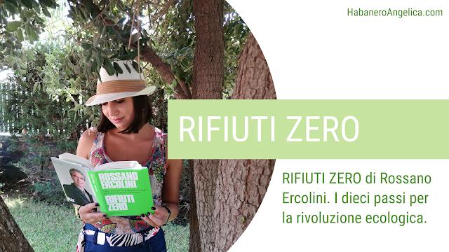 Recensione libro RIFIUTI ZERO di Rossano Ercolini. Rifiuti Zero Libro