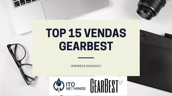 Top 15 produtos mais vendidos na Gearbest