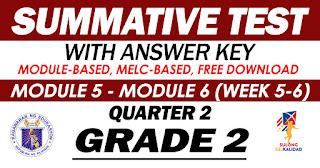 GRADE 2 Summative Test No. 3 (Quarter 2) Module 5-6