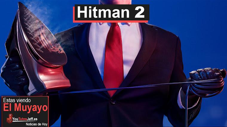 Hitman 2 llegara este año y tendrá un nuevo estilo
