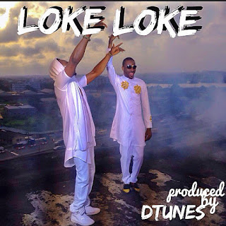 Loke loke video, loke loke, Sean Tizzle loke loke mp3 download
