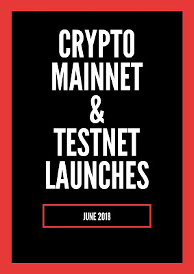Upcoming crypto mainnet launches june 2018