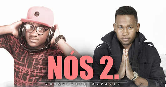 Dj Taibo x Ahsaan Jr - Nos Dois (2o17) [DOWNLOAD]