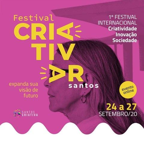 1º Festival Internacional Santista de Criatividade, Inovação e Sociedade
