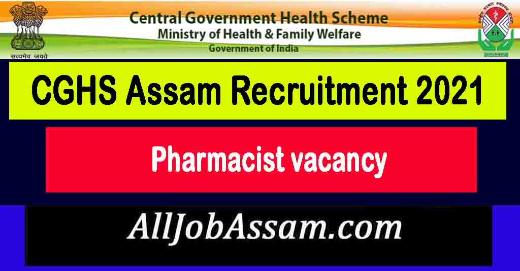CGHS Assam Recruitment 2021