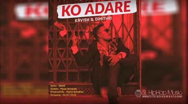 Ko Adare - Dimi3  Kavish Ekanayake