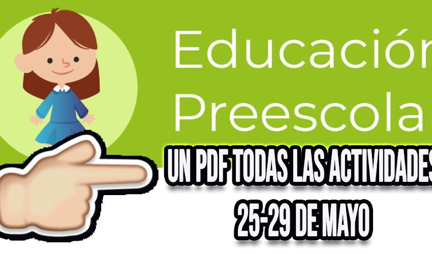 Preescolar semana 6 TODAS LAS ACTIVIDADES en solamente un PDF (25-29 de mayo)