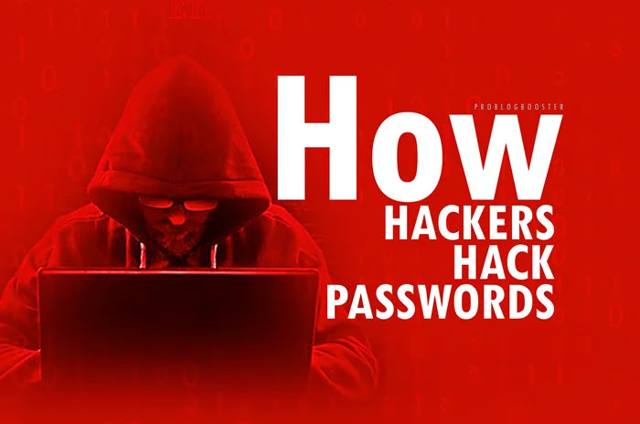 Most used techniques and approches about how do hackers hack passwords and trendy hacking ways where you need to know how can a hacker really crack security to steal passwords, user data, including login info, credentials, and credit/debit card numbers.