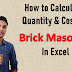 How to calculate quantity and cost of brick masonry