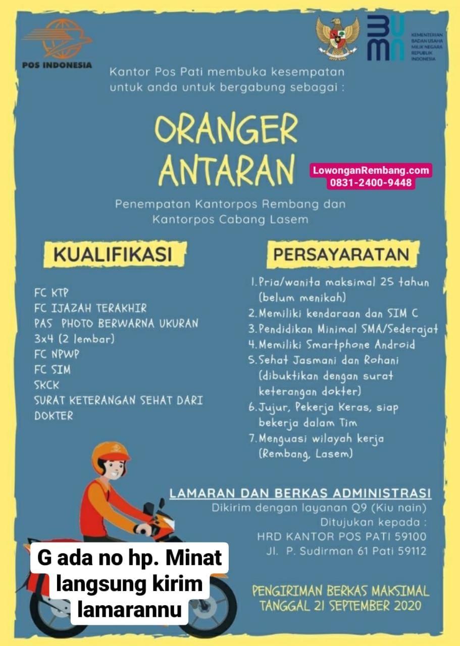 Lowongan Kerja Oranger Antaran Kantor Pos Wilayah Kerja Lasem Dan Rembang