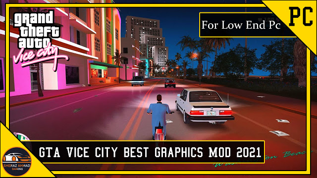 GTA Vice City Best Graphic MOD for Low End PC