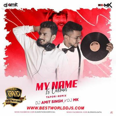 MY Name is Lakhan DJ AMIT SINGH x DJ MK