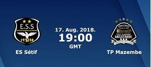 مباشر مشاهدة مباراة وفاق رياضي سطيف ومازيمبي بث مباشر 17-8-2018 دوري ابطال افريقيا يوتيوب بدون تقطيع