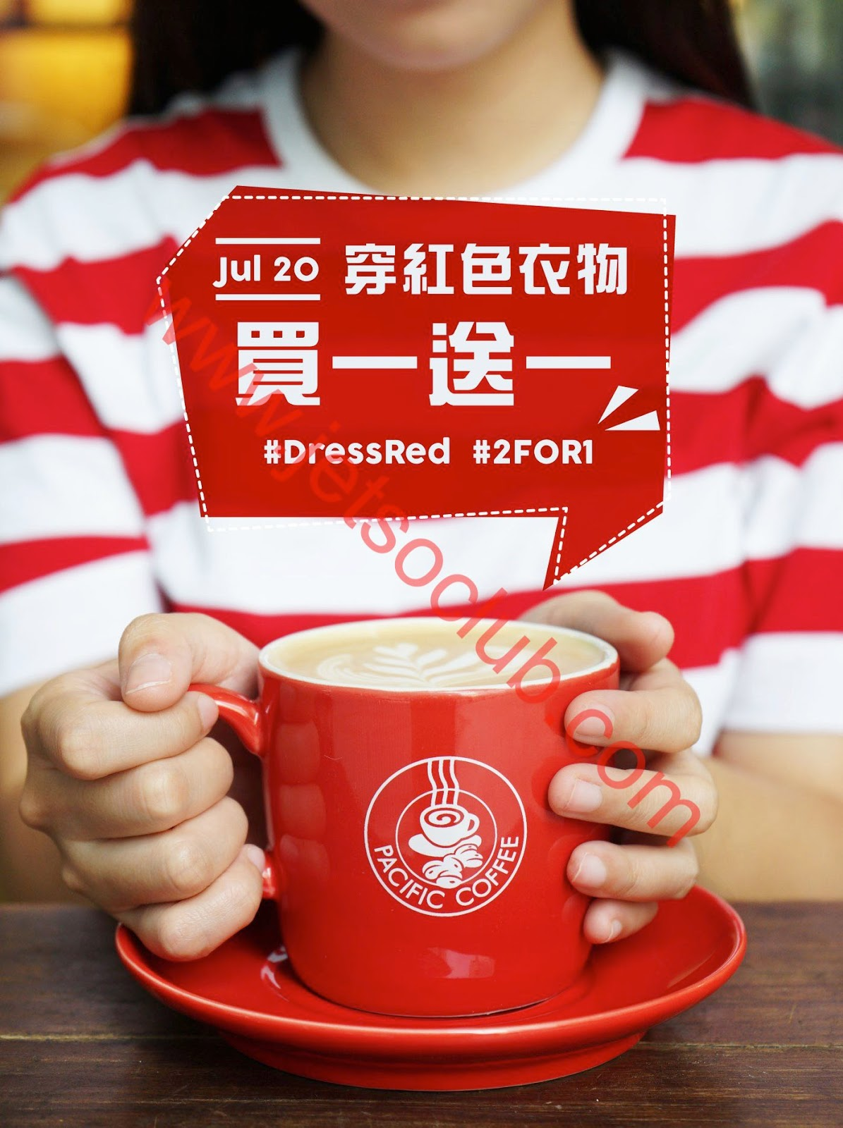Pacific Coffee:穿紅色衣物 買一送一(20/7) ( Jetso Club 著數俱樂部 )